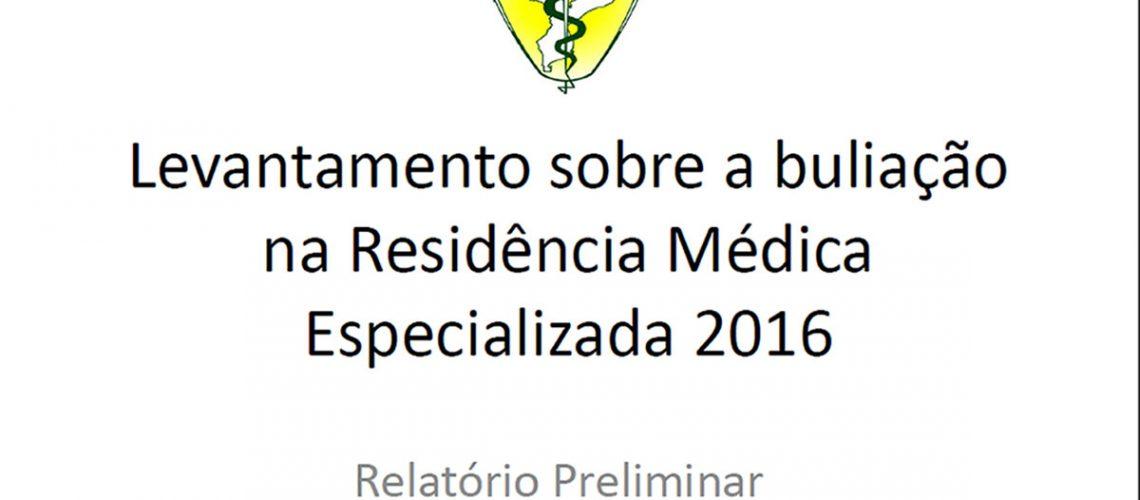 Levantamento sobre a buliação na Residência Médica Especializada 2016